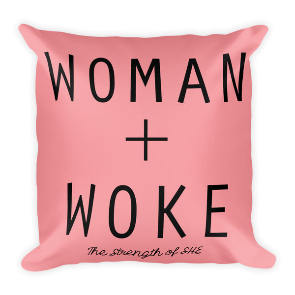Pink Woman + Woke Pillow
