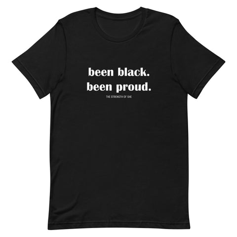Been Black. Been Proud.