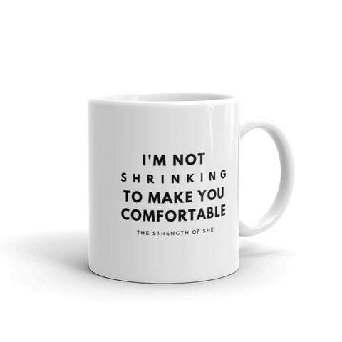 I Am Not Shrinking Mug- Black