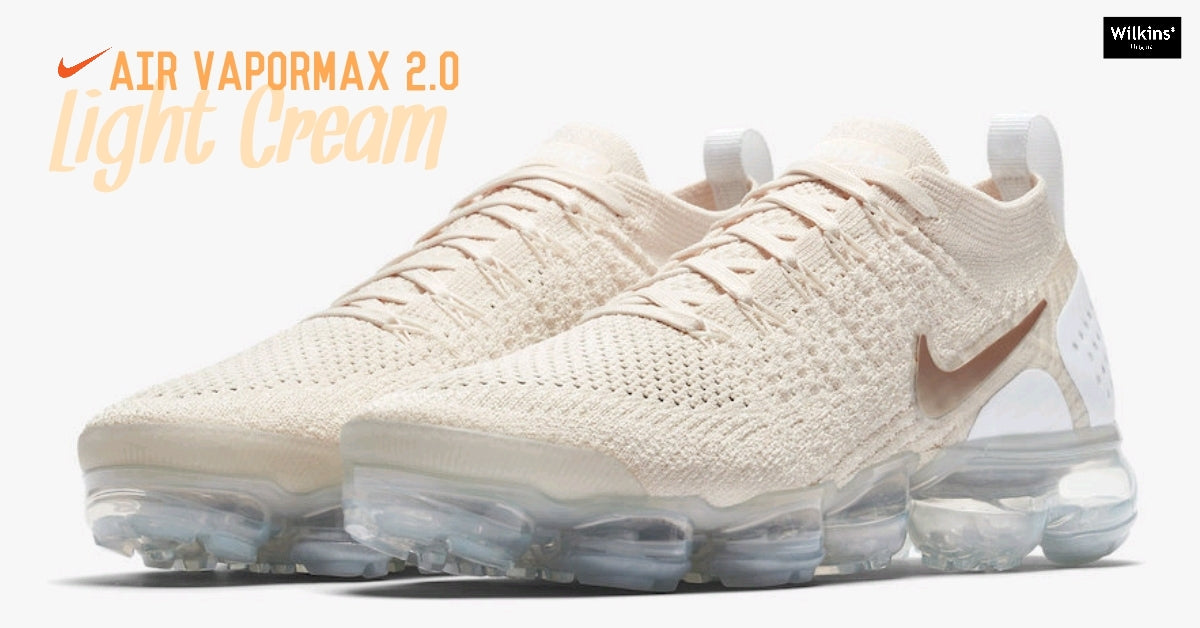 NIKE ปล่อย AIR VAPORMAX 2.0 LIGHT CREAM