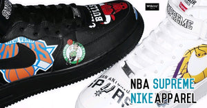 คอลเลกชันใหม่ SUPREME X NBA X NIKE AIR FORCE 1 X APPAREL