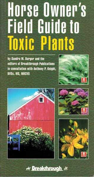 Horse Owner's Field Guide To Toxic Plants - BooksOnHorses