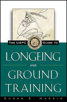 USPC Guide To Longeing & Ground Training