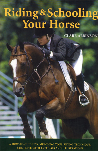 Riding & Schooling Your Horse - BooksOnHorses
