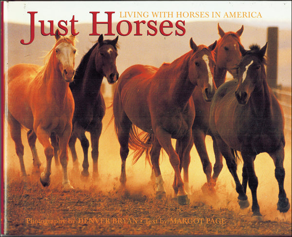 Just Horses, Living With Horses in America (Small Version) - BooksOnHorses