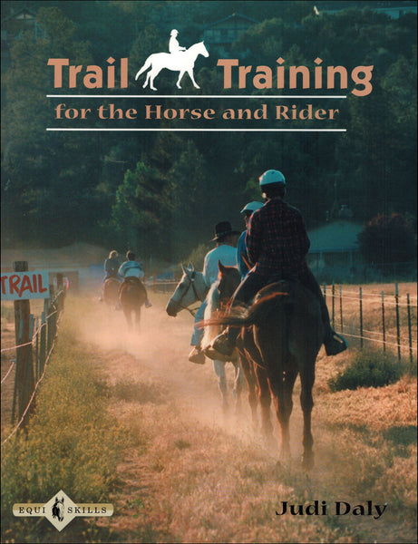 Trail Training For Horse & Rider - BooksOnHorses