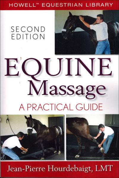 Equine Massage 2nd Edition - BooksOnHorses