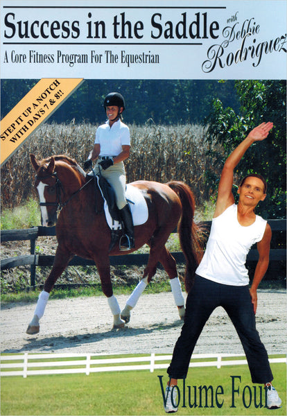 Success in the Saddle with Debbie Rodriquez Vol 4 DVD