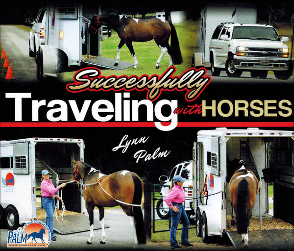 Successfully Traveling with Horses