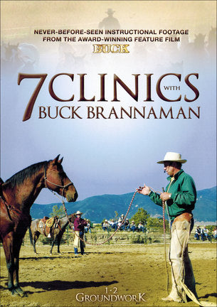 7 Clinics with Buck Brannaman: 1-2 Groundwork (Like New)