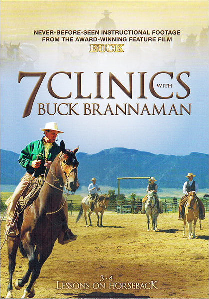 7 Clinics with Buck Brannaman: 3-4 Lessons On Horseback