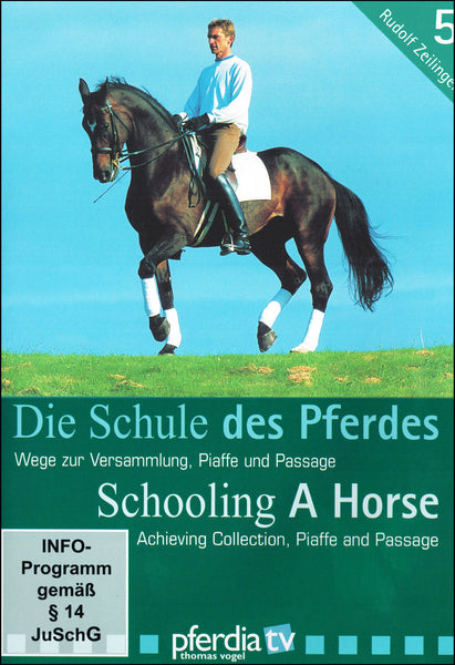 Schooling A Horse 5:  Collection, Piaffe, Passage DVD