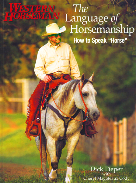Language of Horsemanship - BooksOnHorses