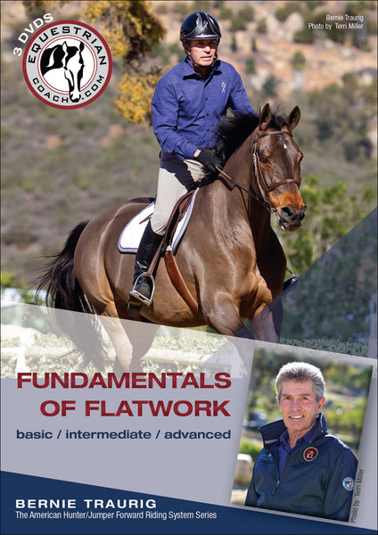 Fundamentals of Flatwork by Bernie Traurig  - 3 DVD's