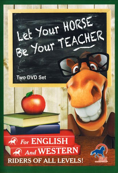 Let Your Horse Be Your Teacher - BooksOnHorses