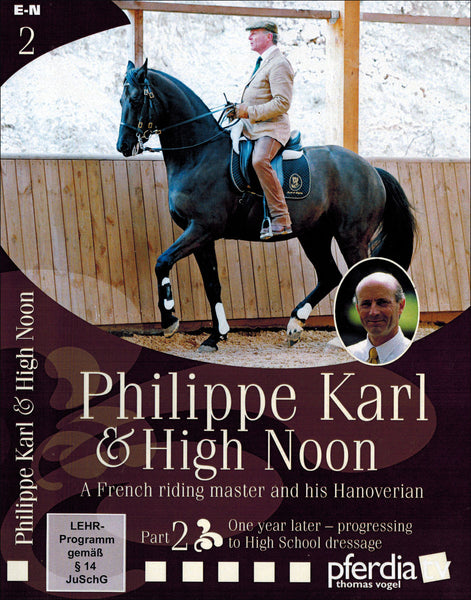 Philippe Karl & High Noon Part 2 - BooksOnHorses