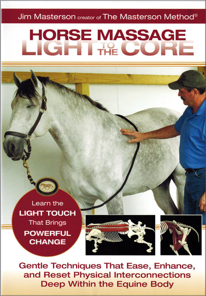 Horse Massage: Light to the Core - BooksOnHorses