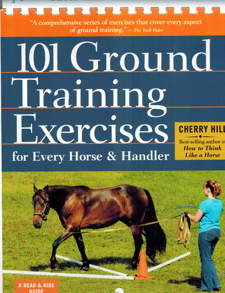 101 Ground Training Exercises for Every Horse & Handler (Read & Ride) - BooksOnHorses