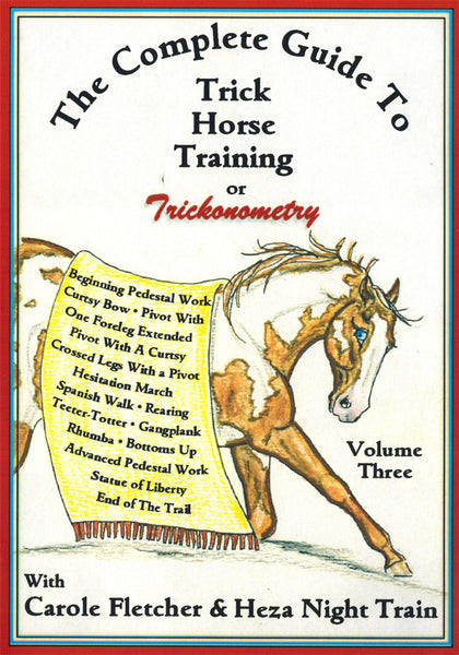 The Complete Guide to Trick Horse Training Vol 3