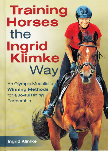 Training Horses the Ingrid Klimke Way - BooksOnHorses