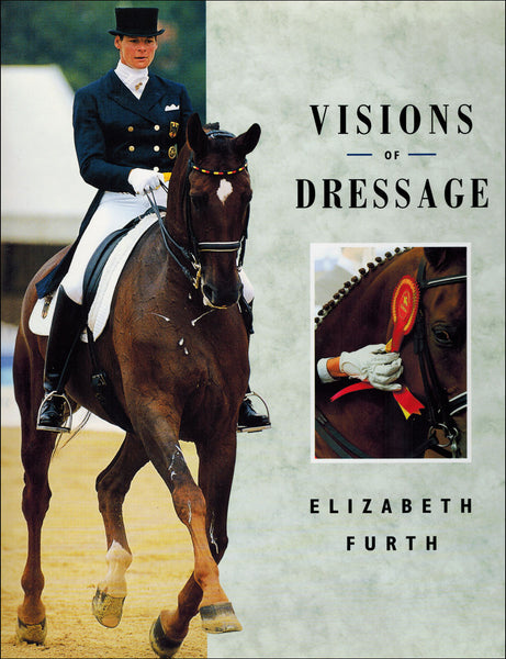 Visions of Dressage - BooksOnHorses