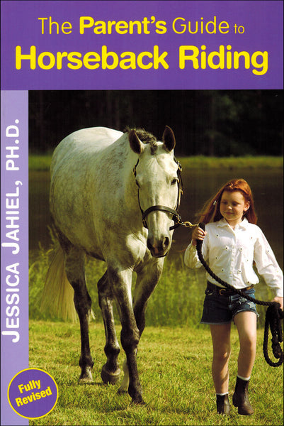 Parent's Guide to Horseback Riding - BooksOnHorses