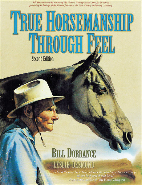 True Horsemanship Through Feel 2nd - BooksOnHorses