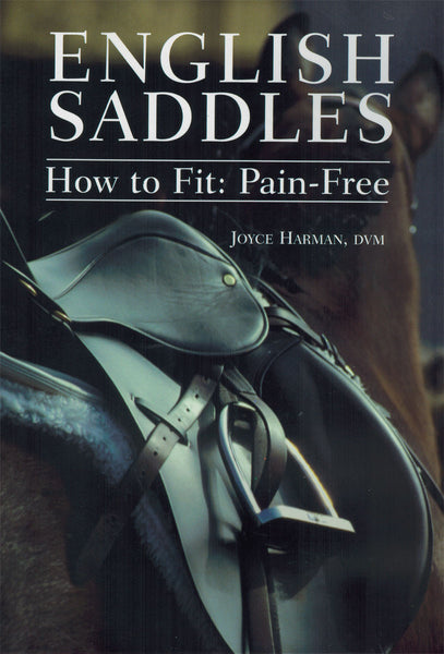 Pain Free Fit English Saddles DVD - BooksOnHorses