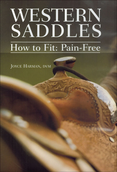 Pain Free Fit Western Saddles DVD