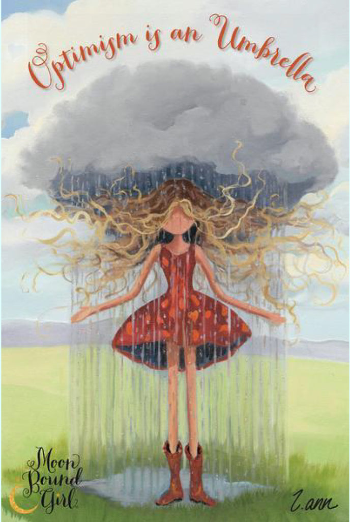 Optimism is An Umbrella - Moon Bound Girl Poster