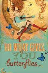Do What Gives you butterflies - Red Boots - Moon Bound Girl Poster