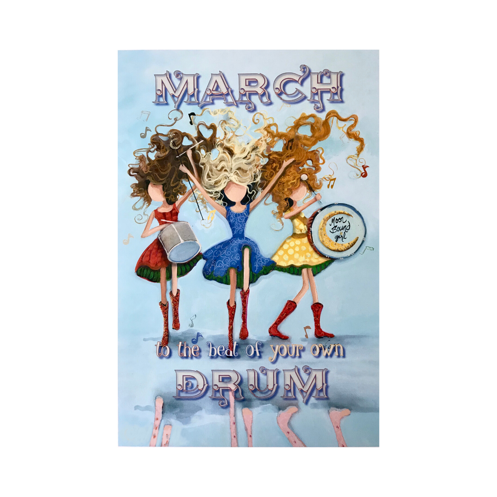 March to the Beat of Your Own Drum