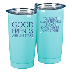 Friends Are Like Stars  Teal  10 x 3 x 3 Stainless Steel 20 Ounce Travel Mug With Lid