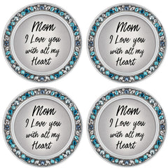 Mom I Love You With All My Heart 4.5 Inch Teal Jeweled Coaster Set of 4