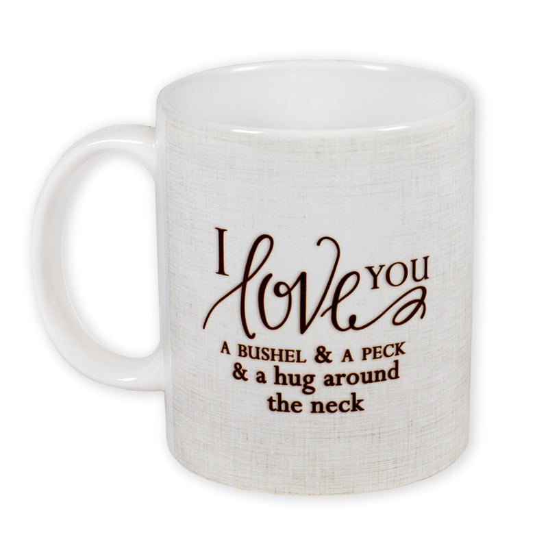 I Love You a Bushel and Peck 11 Ounce Ceramic Coffee Mug
