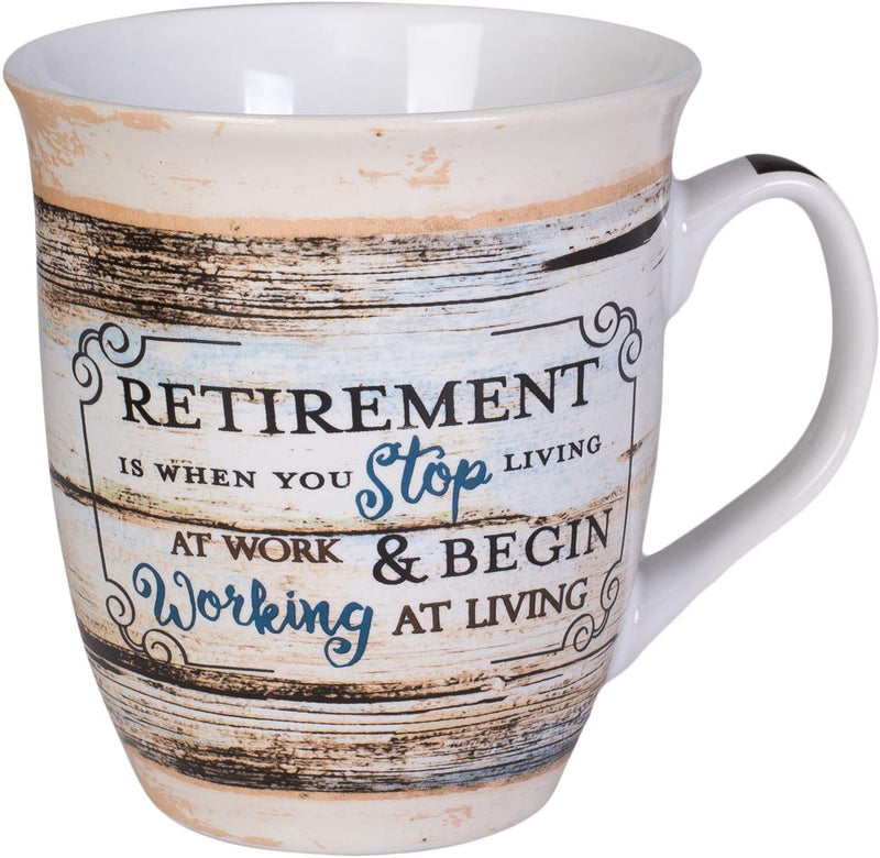 "Mug, message ""Retirement is when..."""