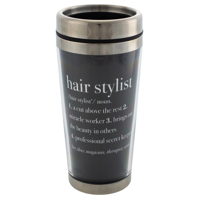 Hair Stylist Definition Black 16 Ounce Stainless Steel Travel Mug with Lid