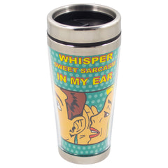 Whisper Sweet Sarcasm My Ear Yellow 16 Ounce Stainless Steel Travel Tumbler Mug with Lid
