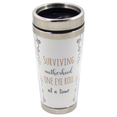 16 Oz Stainless Steel Tumbler - Surviving motherhood one eye roll at a time