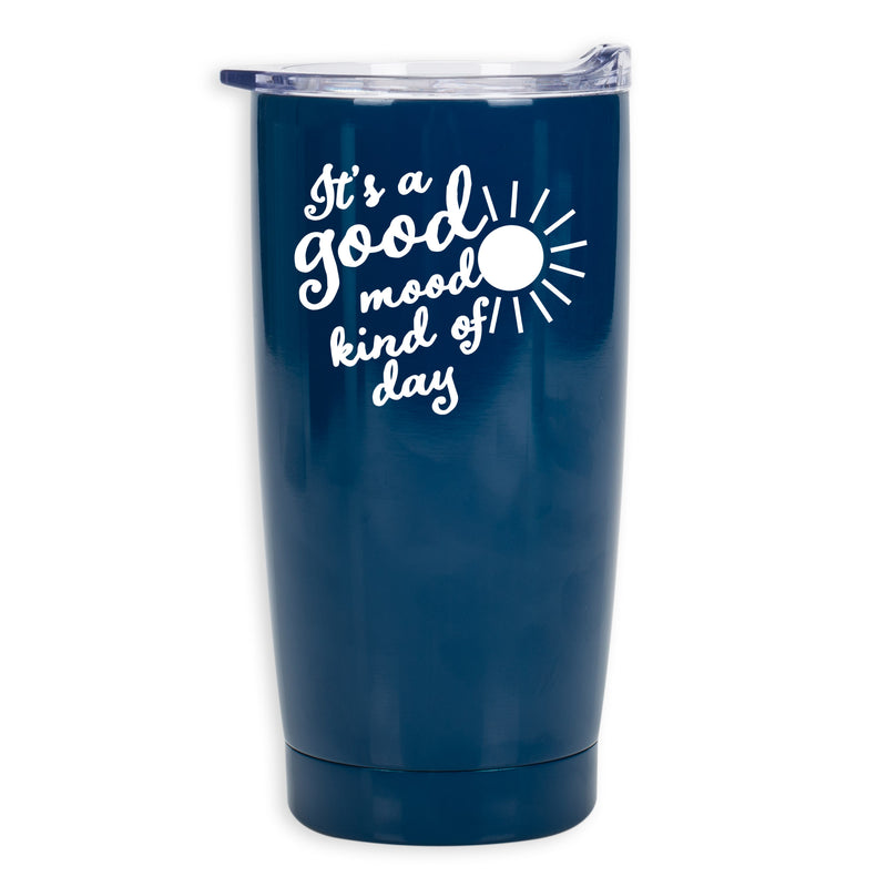 Good Mood Kind Of Day Bold Blue 20 Ounce Stainless Steel Travel Tumbler Mug