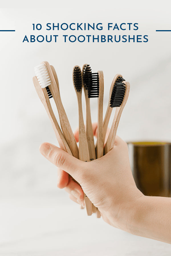 10 Shocking Facts about Toothbrushes