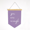 You Are Enough Canvas Banner