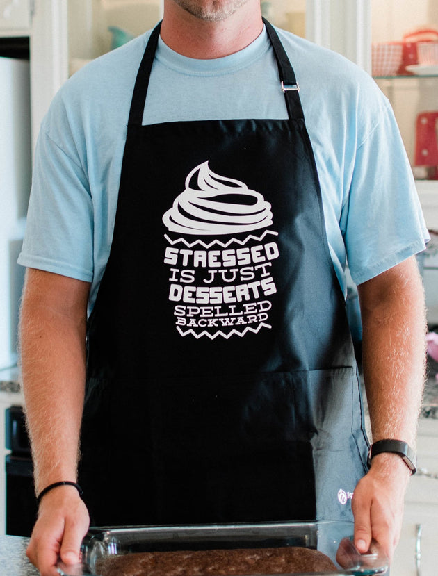 Stressed Is Desserts Backwards Apron