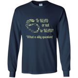 To Bead or Not To Bead Long Sleeve T-Shirt - Crafter4Life - 1