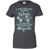 I Shop Faster than I Quilt Ladies Custom 100% Cotton T-Shirt - Crafter4Life - 5