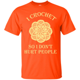 I Crochet So I Don't Hurt People Custom Ultra Cotton T-Shirt - Crafter4Life - 3