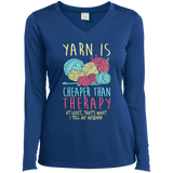 Yarn is Cheaper than Therapy Ladies LS Performance V-Neck T-Shirt