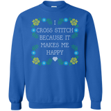 I Cross Stitch Because It Makes Me Happy Crewneck Sweatshirts - Crafter4Life - 6