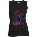Life is Too Short to Use Cheap Fabric Ladies Sleeveless V-Neck - Crafter4Life - 3