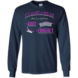 Good Day to Knit or Crochet Long Sleeve T-Shirts - Crafter4Life - 5